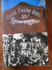 SIGNED Dead Engine Kids : WW II Diary of John J. Briol, B-17 Ball Turret Gunner,