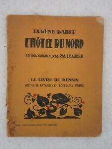 Eugene Dabit L'HOTEL DU NORD Paul Baudier Le Livre De Demain Paris