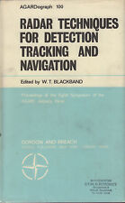 RADAR TECHNIQUES FOR DETECTION TRACKING AND NAVIGATION - W.T. Blackband