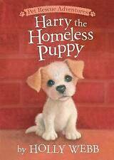 Harry the Homeless Puppy (Pet Rescue Adventures), Good Condition Book, Webb, Hol