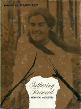 Gathering Firewood; New Poems and Selected by David Ray (1974, Hardcover)