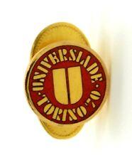 Distintivo Universiade Torino 1970 (Bertoni S.R.L. Milano) Diametro cm 1,2