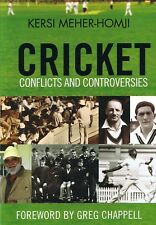 Cricket Conflicts And Controversies by Kersi Meher-Homji (p/b, 2012) FREE POST