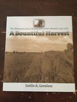2002 A Bountiful Harvest The Midwestern Farm Photographs of Pete Wettach 1925-65