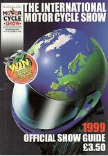 1999 4 - 14 NOV 36114  BIRMINGHAM THE  INTERNATIONAL MOTOR CYCLE  SHOW GUIDE