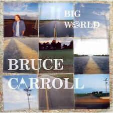 Big World, Bruce Carroll, New