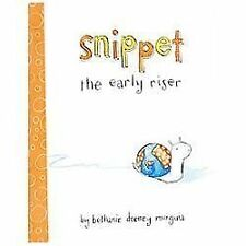 Snippet the Early Riser-ExLibrary