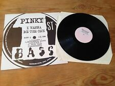 "Pinky - I Wanna Be The One - 12"" Vinyl - 1st Bass - 1991"