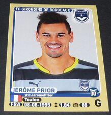 N°75 JEROME PRIOR GIRONDINS BORDEAUX PANINI FOOTBALL FOOT 2015-2016