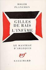 GILLES DE RAIS L'INFÂME - ROGER PLANCHON