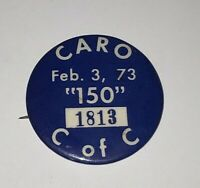 Caro Michigan 150 Snowmobile Race Button C of C February 3, 1973 #1813 Pin