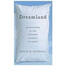 Dreamland: Adventures in the Strange Science of Sleep (Thorndike Press Large