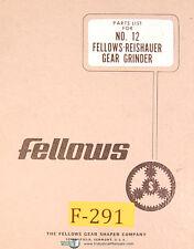 Fellows Reishauer No. 12, Gear Grinder, Parts List Manual Year (1967)