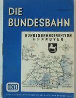 Die Bundesbahn Bundesbahndirektion Hannover Sonderdruck 1956 B15802
