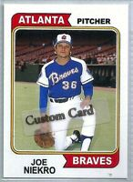 JOE NIEKRO ATLANTA BRAVES 1974 STYLE CUSTOM MADE BASEBALL CARD BLANK BACK