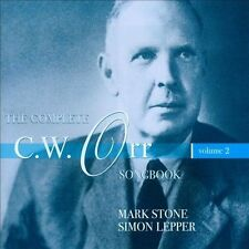 Complete C.W. Orr Songbook Vol. 2, New Music