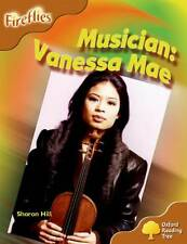 Oxford Reading Tree: Level 8: Fireflies: Musician: Vanessa Mae by Mary Mackill