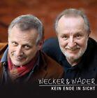 Konstantin Wecker & Hannes Wader - Kein Ende in Sicht CD NEU + OVP!