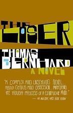 The Loser by Professor Thomas Bernhard (Paperback / softback)