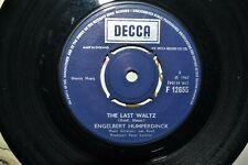 "ENGELBERT HUMPERDINCK     THE LAST WALTZ    7"" SINGLE   DECCA   F 12655"