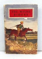 The Wilde Riders by Elisabeth Batt vintage hardback dust jacket horse-riding '60