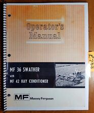 Massey Ferguson MF 36 Swather with MF 42 Hay Conditioner Owner Operator's Manual