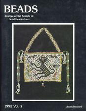 BEADS 7: Asian Beadwork, Ancient Merovingian -Hungarian Beads Sarawak Orang Ulu