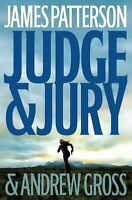 Judge & Jury by James Patterson, Andrew Gross