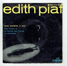 """Edith PIAF Vinyle 45T EP 7"""" MON MANEGE A MOI - UN ETRANGER - COLUMBIA 1174 RARE"""