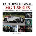 Factory-Original MG T-Series TA TB TC TD TF ISBN 978-1-906133-80-1 Part MGL0351