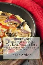 Skinney Eats: Thirty One Breakfasts to Help You Lose Weight Fast -- : While...