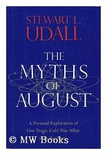 The Myths of August: A Personal Exploration of Our