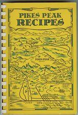 Colorado Cookbook - Pikes Peak Recipes, Colorado Springs, 1954