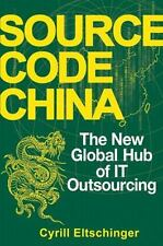 Source Code China: The New Global Hub of IT (Information Technology) Outsourcing