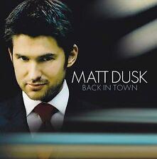 Back In Town, Matt Dusk, Good