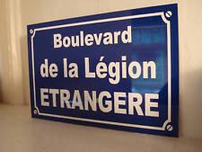 Légion ETRANGERE Plaque de rue objet militaire collector militaria legion rima