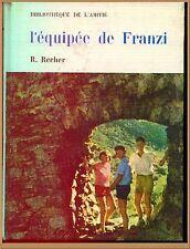 L'EQUIPEE DE FRANZI - BIBLIOTHEQUE AMITIE ROMAN LITTERATURE VOYAGES POUR ENFANTS