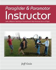 Paraglider & Paramotor Instructor Book by Jeff Goin