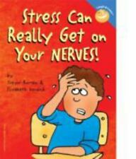 Stress Can Really Get on Your Nerves! Laugh & Learn