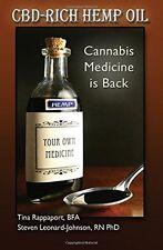 CBD-Rich Hemp Oil: Cannabis Medicine is Back by Steven Leon