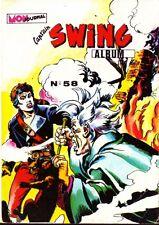 Cap'tain Swing! Recueil N° 58 (Avec les n° 204 à 206) - Mon Journal 1983 - TBE