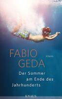 Der Sommer am Ende des Jahrhunderts von Fabio Geda (2013, Gebunden)  p204