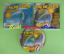 CD A MI ME GUSTA compilation ADRYANA  LOS FERNANDOS CECILIA GAYLE (C33)  no mc