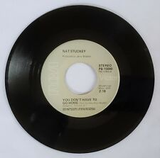 """NAT STUCKEY 1974 You Don't Have To Go Home (PB-10090) 7"""" Vinyl 45 Folk Country"""