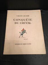 CHEVAL EQUITATION / LA CONQUETE DU CAVALIER  Y.Benoit-Gironière Illustré EO 1947