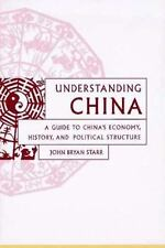 Understanding China: A Guide to China's Culture, Economy, and Politica-ExLibrary
