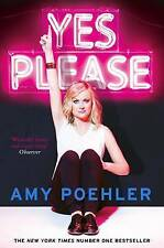 Yes Please by Amy Poehler.