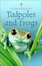 Tadpoles and Frogs (Beginners) by Milbourne, Anna