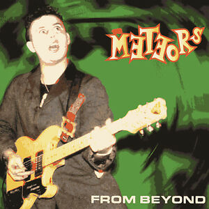 THE METEORS From Beyond CD - P Paul Fenech, Nigel Lewis, 1980s, psychobilly, NEW