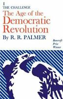 Age of the Democratic Revolution: A Political History of Europe and America, ...